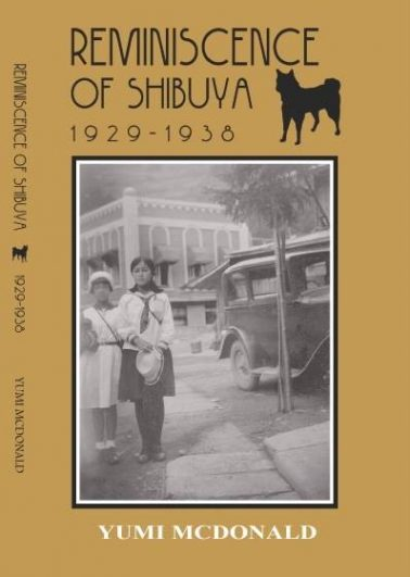 REMINISCENCE OF SHIBUYA 1929-1938
