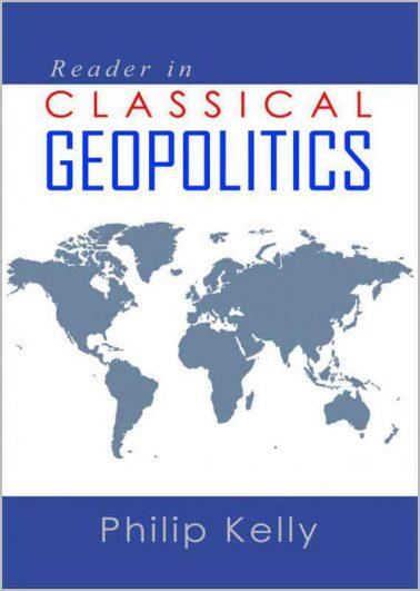 Reader in Classical Geopolitics