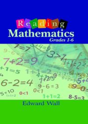 Reading Mathematics Grades 1-6