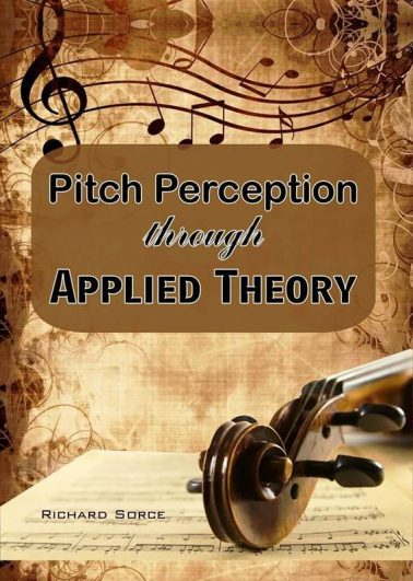 PITCH PERCEPTION THROUGH APPLIED THEORY