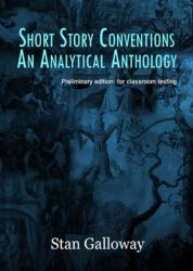 Short Story Conventions: An Analytical Anthology (Preliminary Edtion: for classroom testing)