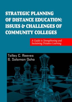 Strategic Planning of Distance Education: Issues & Challenges of Community Colleges 1