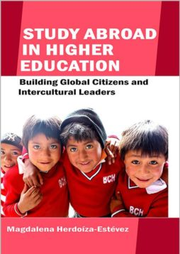 Study Abroad in Higher Education: Building Global Citizens and Intercultural Leaders 1