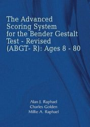 The Advanced Scoring System for the Bender Gestalt Test – Revised (ABGT – R): Ages 8 – 80