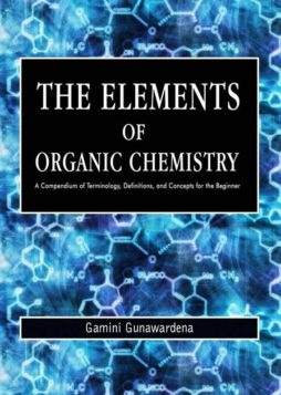 The Elements of Organic Chemistry