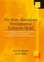 The Multi-Dimensional Developmental Evaluation Model: A Conceptual Schema for Evaluating Developmental Programs Proposed for Developing Countries