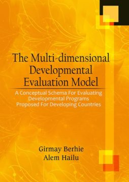 The Multi-Dimensional Developmental Evaluation Model: A Conceptual Schema for Evaluating Developmental Programs Proposed for Developing Countries 1