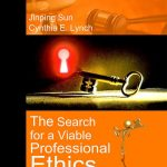 The Search for a Viable Professional Ethics 1