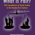 What is Fair The Foundations of Social Justice in the Twenty-First Century (2nd Edition)