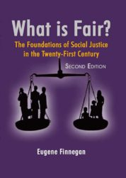 What is Fair? The Foundations of Social Justice in the Twenty-First Century (2nd Edition)