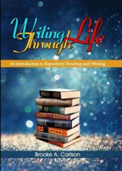 Writing Through Life – An Introduction to Expository ( Reading &) Writing