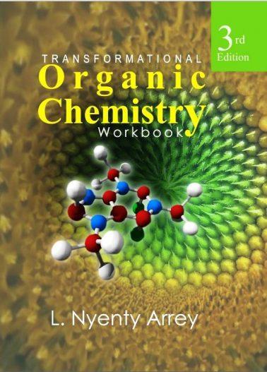 Transformational Organic Chemistry Workbook (3rd Edition)