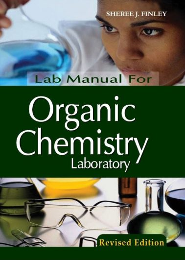 Lab Manual for Organic Chemistry Laboratory (Revised Edition)
