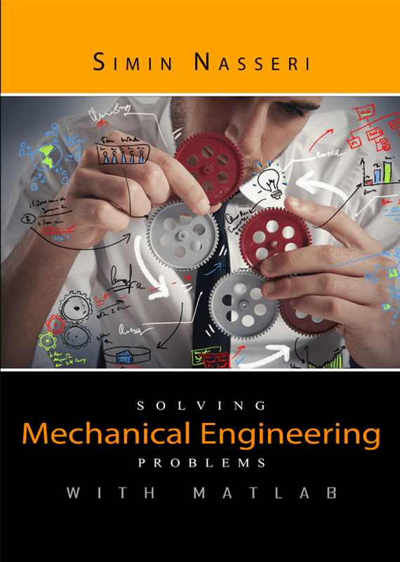 Solving Mechanical Engineering Problems with MATLAB