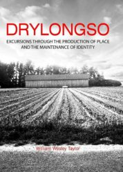 Drylongso : Excursion through the production of place & the maintenance of identity