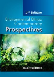 Environmental Ethics - Contemporary Prospectives (2nd Edition)