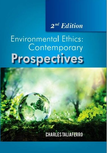 Environmental Ethics - Contemporary Prospectives (2nd Edition)