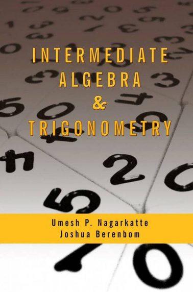 Intermediate Algebra & Trigonometry