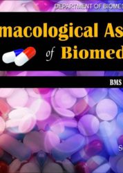 Pharmacological Aspects of Biomedicine