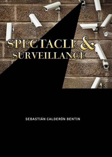 Spectacle & Surveillance
