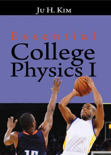 Essential College Physics I