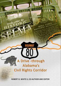 Highway 80: A Drive-through Alabama's Civil Rights Corridor 1