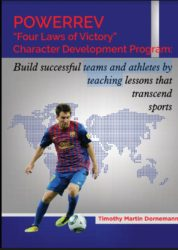 """Powerrev """"Four Laws of Victory"""" Character Development Program:"""