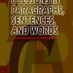 8 Lessons in Paragraphs, Sentences, and Words 1