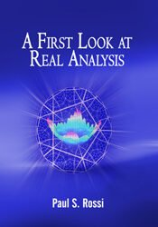 A First Look at Real Analysis