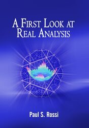 A First Look at Real Analysis 1