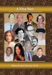 A viva voz: Las escritoras y escritores latinos hablan de sus vidas y obras