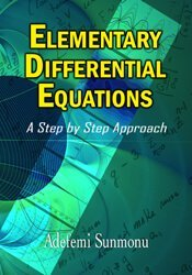 Elementary Differential Equations: A Step by Step Approach 1