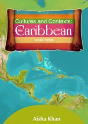 Cultures and Contexts: the Caribbean – Second edition