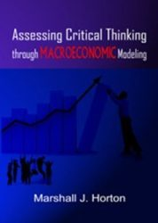 Assessing Critical Thinking through Macroeconomic Modeling