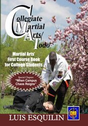 Collegiate Martial Arts/Todo: Martial Art's First Course Book for College Students 1