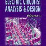 ELECTRIC CIRCUITS: ANALYSIS & DESIGN (Volume 1) 1