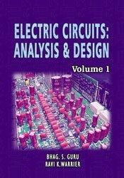 ELECTRIC CIRCUITS: ANALYSIS & DESIGN (Volume 1)