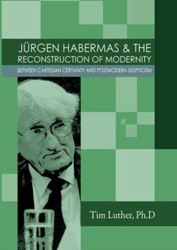 JURGEN-HABERMAS-THE-RECONSTRUCTION-OF-MODERNITY-BETWEEN-CARTESIAN-CERTAINTY-AND-POSTMODERN-SKEPTICISM.jpg