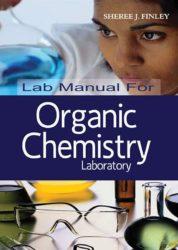 Lab Manual for Organic Chemistry Laboratory