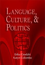 Language, Culture, & Politics