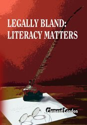 Legally Bland: Literacy Matters 1