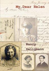 My Dear Helen: Letters History Memoir (2nd Edition) 1