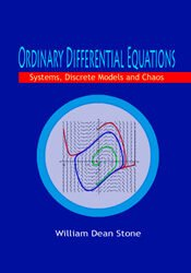 Ordinary Differential Equations: Systems, Discrete Models and Chaos