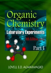 Organic Chemistry Laboratory Experiments Part I (8th Edition) 1