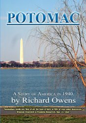 Potomac: A Story of America in 1940 (Revised, expanded Second Edition)