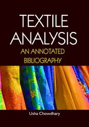 Textile Analysis: An Annotated Bibliography 1