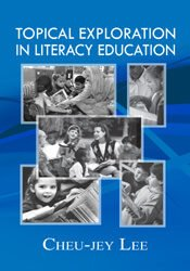 Topical Exploration in Literacy Education