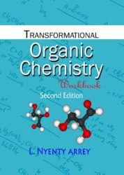 Transformational Organic Chemistry Workbook