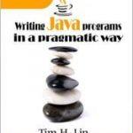 Writing Java Programs in a Pragmatic Way 1