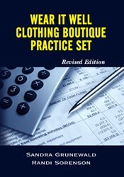 WEAR IT WELL CLOTHING BOUTIQUE PRACTICE SET (REVISED EDITION) 1